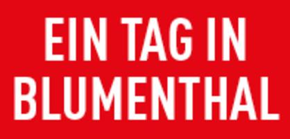 """Weiße Schrift auf rotem Hintergrund sagt """"Ein Tag in Blumenthal"""""""