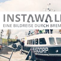 """Ein Foto von der Weserfähre mit dem Text """"Instawalk, eine Bilderreise durch Bremen"""""""