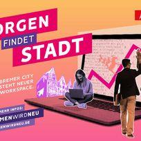 Bremen wird neu - Co-Working in der Innenstadt