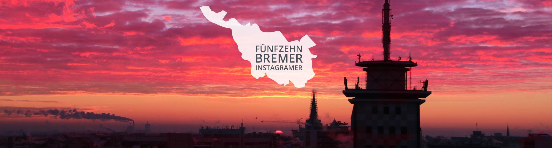 Der Umriss Bremens mit der Aufschrift 15 Bremer Instagramer vor Sonnenuntergang