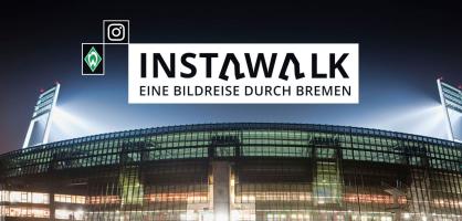 Weser-Stadion mit Flutlicht im Hintergrund, im Vordergrund Hinweis auf den nächsten Instawalk