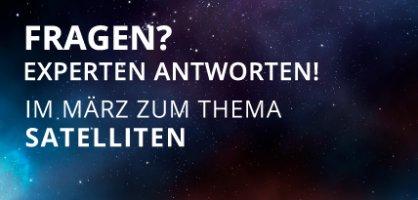 """Auf einem Sternenhimmel steht in weißen Versalien: """"Fragen? Experten antworten! Im März zum Thema Satelliten"""