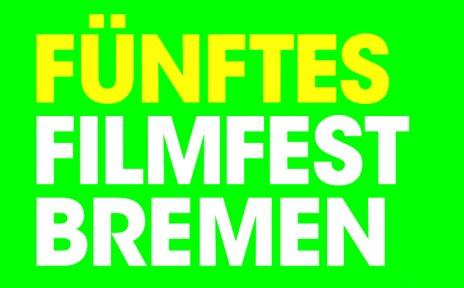"""Der Schriftzug """"Fünftes Filmfest Bremen"""" auf neongrünem Hintergrund."""