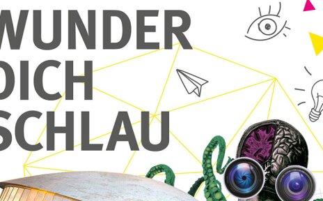 Schriftzug: Wunder dich schlau. Grafiken zeigen ein gezeichnetes Auge, eine Glühbirne, einen Papierflieger und einen Oktopus.