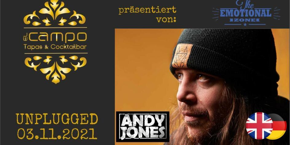 Andy Jones zu El Campo Unplugged