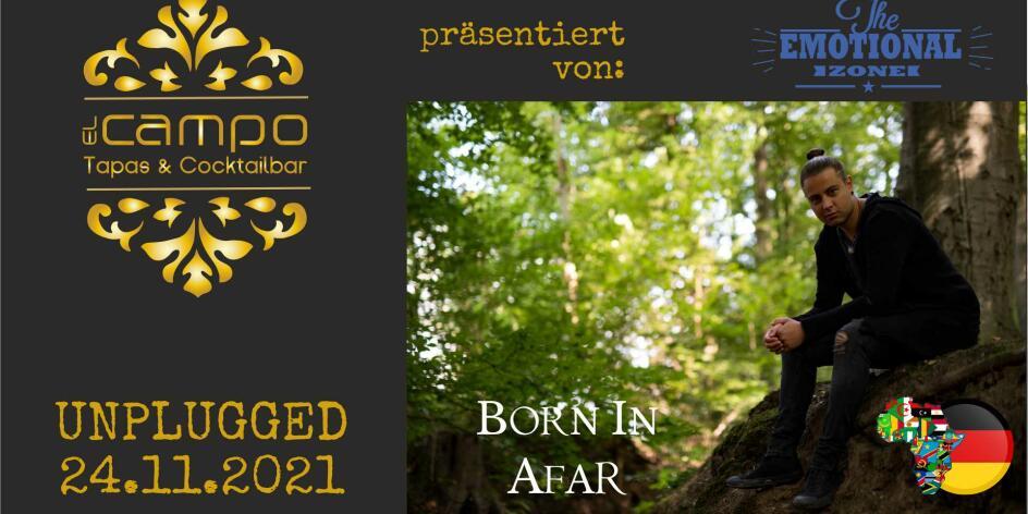 Born in Afar zu el Campo Unplugged