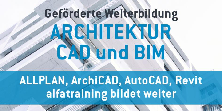 Weiterbildung: CAD 2D/3D Architektur/Bau