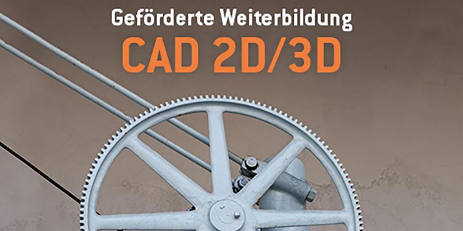 Weiterbildung: CAD 2D/3D Maschinenbau