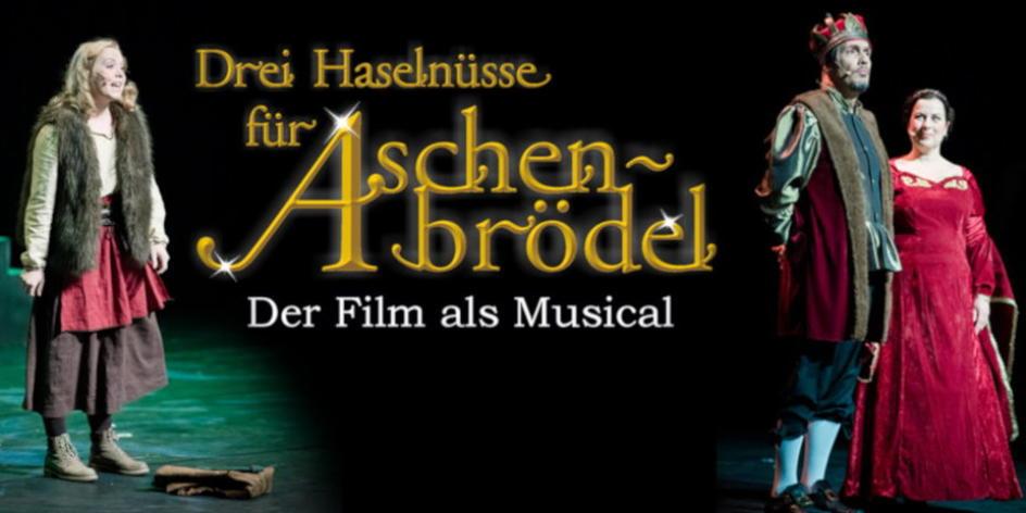 Drei Haselnüsse für Aschenbrödel – Ein märchenhaftes Musical
