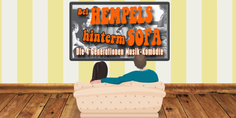 BEI HEMPELS HINTERM SOFA