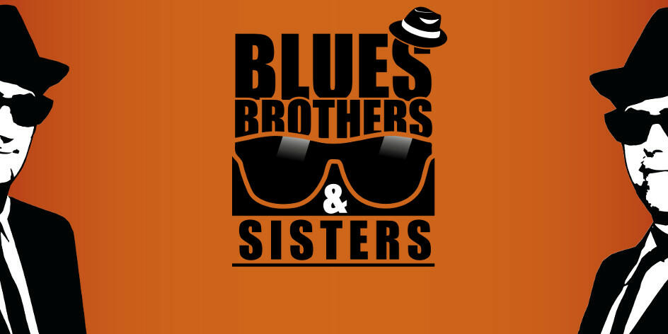BLUES BROTHERS & SISTERS