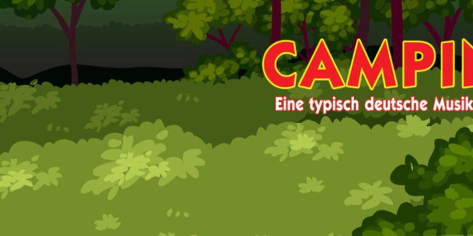 Camping – Eine typisch deutsche Musik-Kömodie