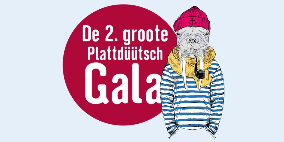 De 2. Groote Plattdüütsch Gala