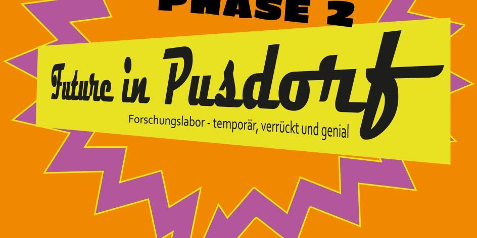 Herbstferien: Future in Pusdorf / Phase 2
