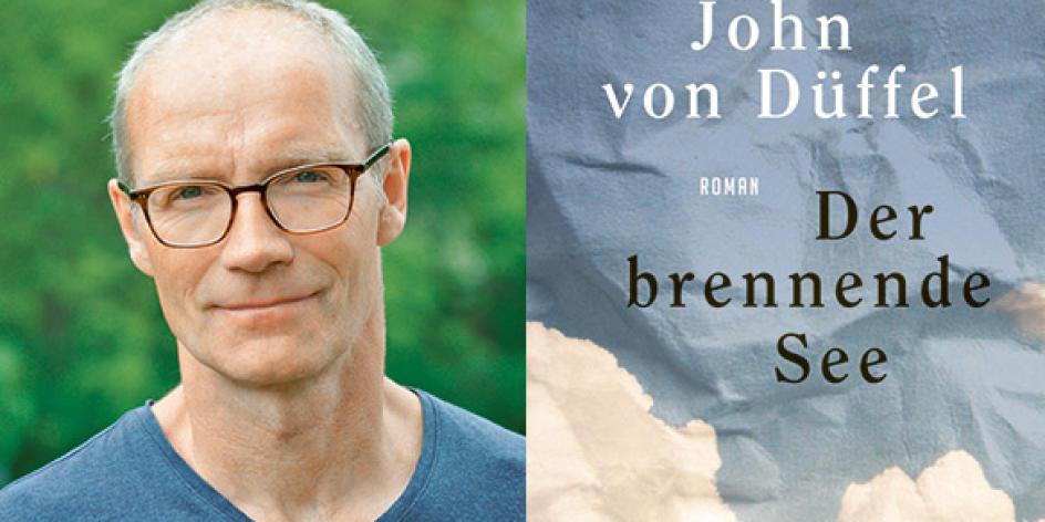 """""""Der brennende See"""" Lesung mit John von Düffel"""