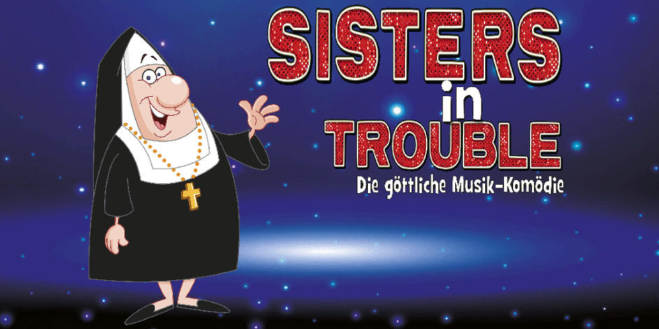 SISTERS IN TROUBLE