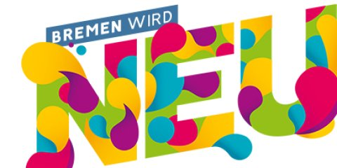 Bremen wird neu - ein bunter Schriftzug auf weißem Grund kündigt bauliche Veränderungen in der Bremer Innenstadt an