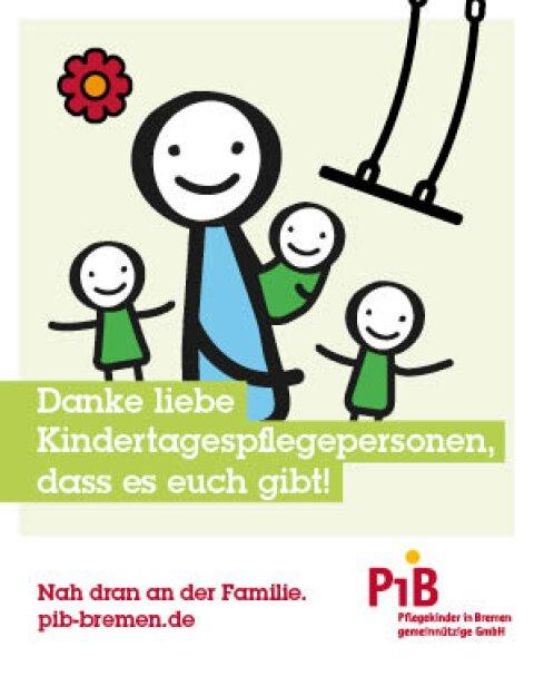 Danke liebe Kindertagespflegepersonen, dass es euch gibt! pib-bremen.de