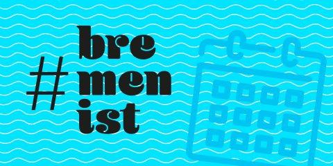 Ein schwarzer Schriftzug mit bremenist und eine Kalender-Abbildung auf türkisfarbenem Hintergund.