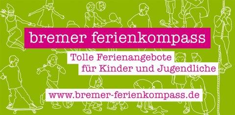 Logo mit Schriftzug: bremer ferienkompass - Tolle Ferienangebote für Kinder und Jugendliche