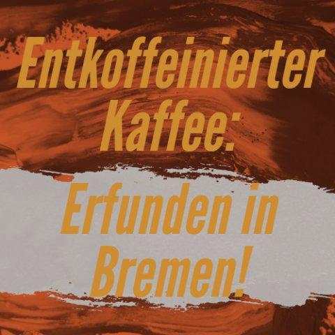 Ein Schriftzug informiert über entkoffeinierten Kaffee
