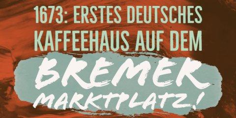 Kaffeefakt: 1673 gab es in Bremen das erste Kaffeehaus Deutschlands.