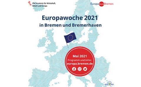 """Plakat zur Europawoche 2021: Grafische Darstellung Europas mit Aufschrift """"Europawoche 2021 in Bremen und Bremerhaven. Mai 2021, Programm und Infos: europa.bremen.de""""."""