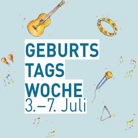 """Hellblauer Banner mit kleinen Illustrationen von Musikinstrumenten und Noten und dem Schriftzug """"Geburtstagswoche 3. - 7. Juli"""""""