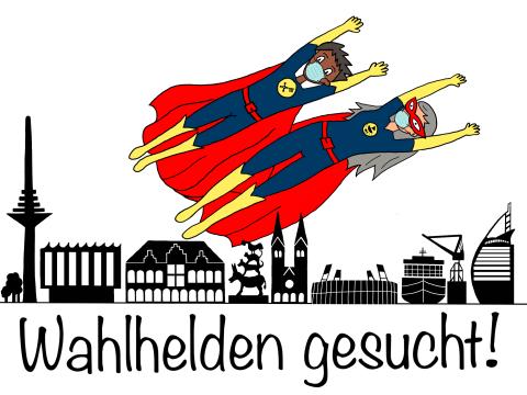 Eine Sketchnote auf weißem Untergrund: Über die Skyline von Bremen fliegen zwei Wahlhelden, gesucht werden Wahlhelfer.